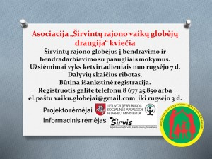 """08-23.SKELBIMAS.Asociacija """"Širvintų rajono vaikų globėjų draugija taisymui"""